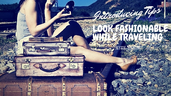 How To Avoid These Mistakes and Look Fashionable While Traveling?