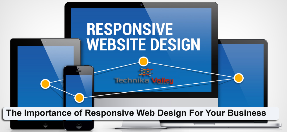 The Importance of Responsive Web Design For Your Business